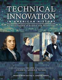 Our Latest Encyclopedia, Technical Innovation in American History, Now Available for Pre-Order -- Arrives February 28, 2019