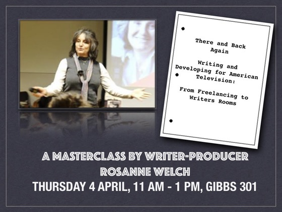 Dr. Rosanne Welch Presents A Master Class With Hollywood Writer-Producer - Thursday 4 April, 2019 - Oxford Brookes College