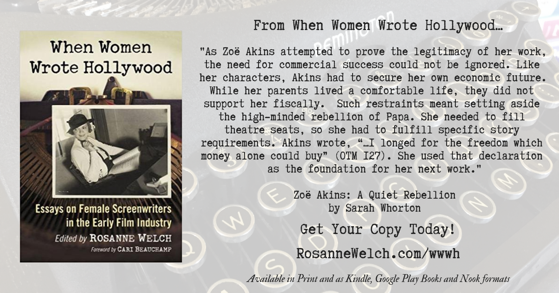 Quotes from When Women Wrote Hollywood - 24 - in a series - Zoë Akins