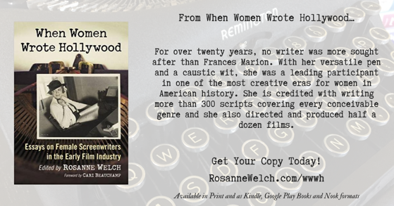 Quotes from When Women Wrote Hollywood - 28 - in a series - Frances Marion