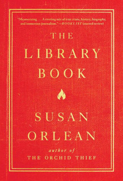 Great Summer Read - The Library Book by Susan Orlean