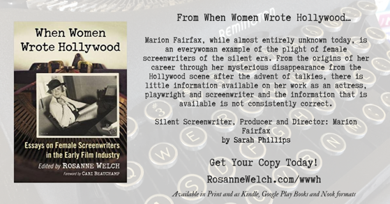 Quotes from When Women Wrote Hollywood - 36 in a series - Unknown Marion Fairfax