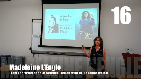 16 Madeleine L'Engle from The Sisterhood of Science Fiction - Dr. Rosanne Welch