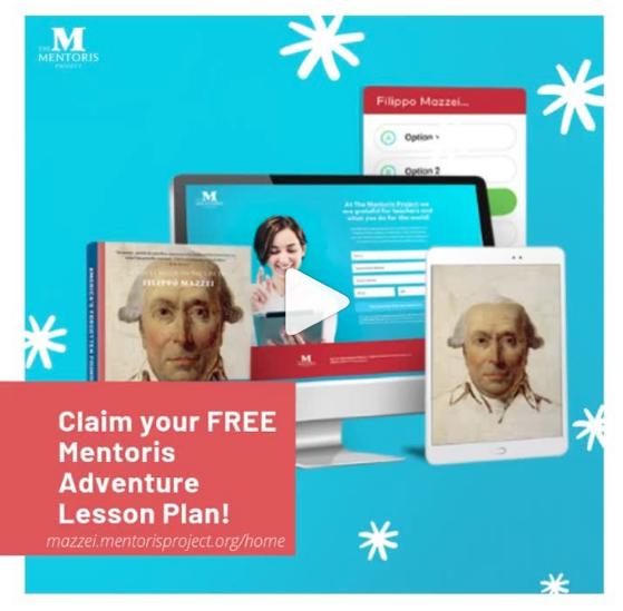 Teachers! Get A FREE Mentoris Adventure Lesson Plan on Filippo Mazzei, America's Forgotten Founding Father