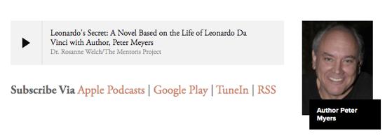 Mentoris Project Podcast: Leonardo's Secret: A Novel Based on the Life of Leonardo Da Vinci with Author, Peter Myers