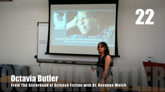 22 Octavia Butler from The Sisterhood of Science Fiction - Dr. Rosanne Welch [Video] (46 seconds)