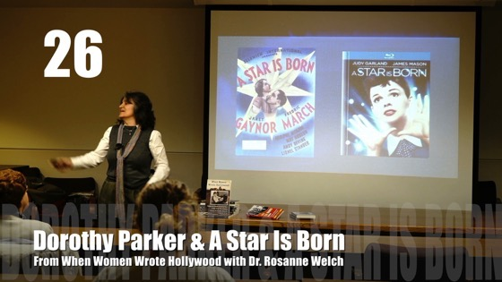 """26 Dorothy Parker and A Star Is Born from """"When Women Wrote Hollywood"""" with Dr. Rosanne Welch [Video] (55 seconds)"""