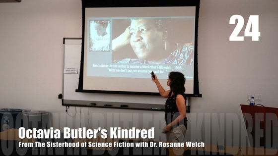 24 Octavia Butler's Kindred from The Sisterhood of Science Fiction - Dr. Rosanne Welch