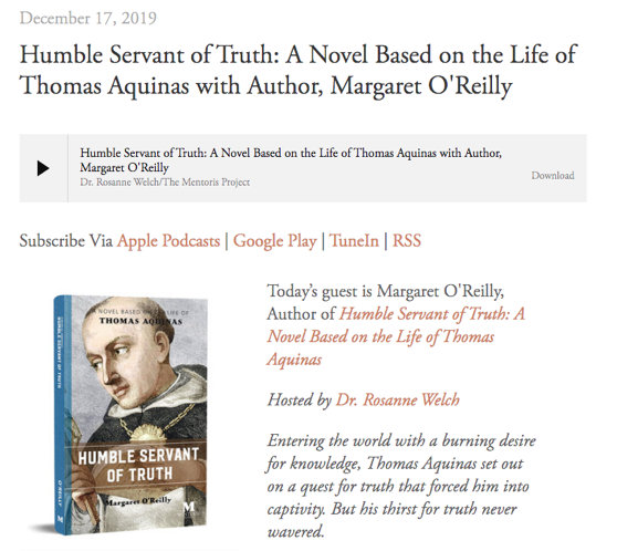 Mentoris Project Podcast: Humble Servant of Truth: A Novel Based on the Life of Thomas Aquinas with Author, Margaret O'Reilly