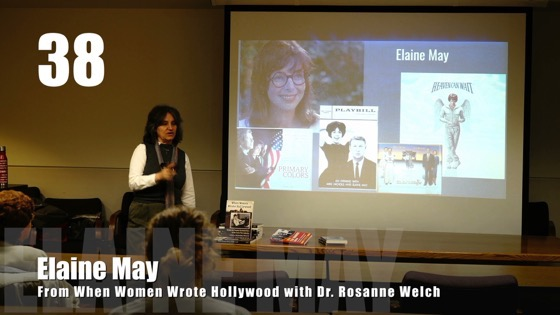 """38 Elaine May from """"When Women Wrote Hollywood"""" with Dr. Rosanne Welch [Video] (53 seconds)"""