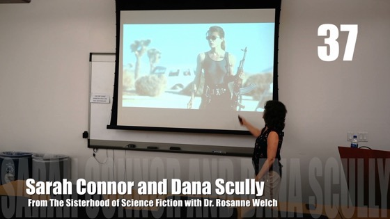 37 Sarah Connor and Dana Scully from The Sisterhood of Science Fiction - Dr. Rosanne Welch