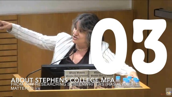 03 About Stephens College MFA from Why Researching Screenwriters (has Always) Mattered