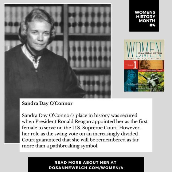 Womens History Month 4: Sandra Day O'Connor