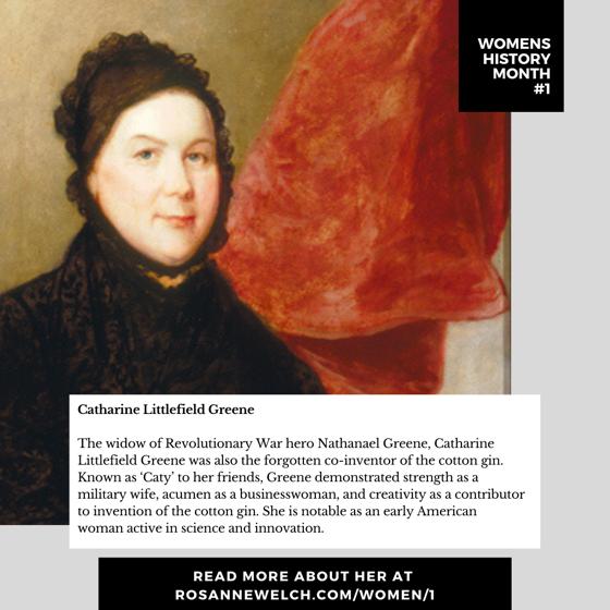 Womens History Month 1: Catharine Littlefield Greene