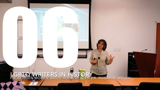 06 LGBTQ Writers In History from When Women Write Horror with Dr. Rosanne Welch