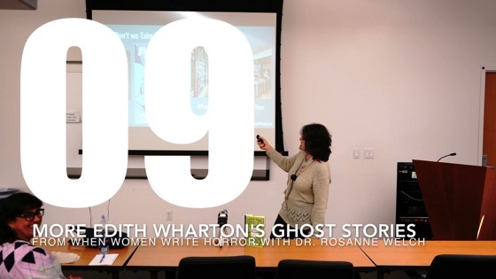 09 More Edith Wharton's Ghost Stories from When Women Write Horror with Dr. Rosanne Welch