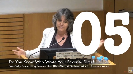 05 Do You Know Who Wrote Your Favorites? from Why Researching Screenwriters (has Always) Mattered