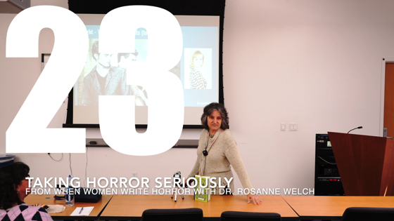 23 Taking Horror Seriously from When Women Write Horror with Dr. Rosanne Welch
