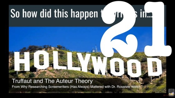 21 Truffaut and The Auteur Theory from Why Researching Screenwriters (has Always) Mattered