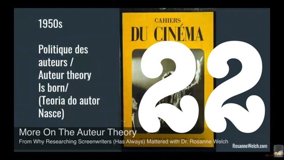 22 More On The Auteur Theory from Why Researching Screenwriters (has Always) Mattered