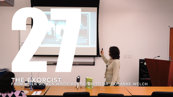 27 The Exorcist from When Women Write Horror with Dr. Rosanne Welch [Video] (25 seconds)