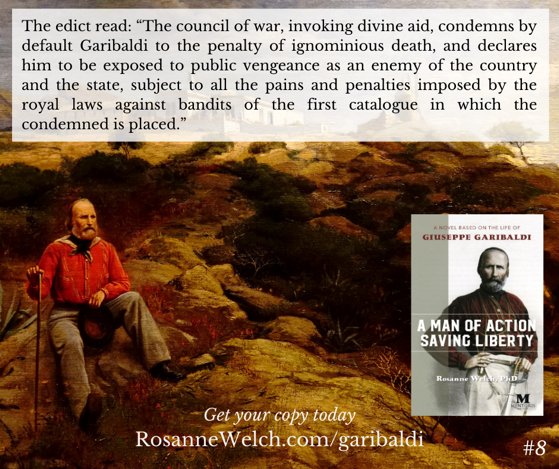 """A Man Of Action Saving Liberty: A Novel Based On The Life Of Giuseppe Garibaldi"" – 8 in a series – On Screenwriting and Media with Dr. Rosanne Welch"