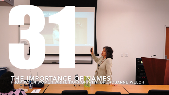 30 The Importance of Names from When Women Write Horror with Dr. Rosanne Welch