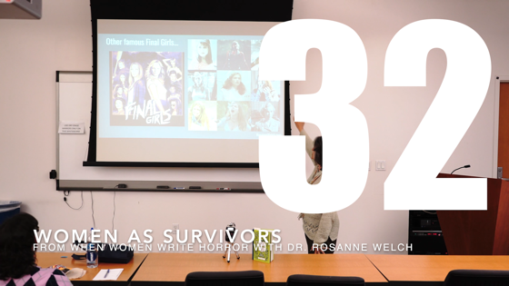 32 Women As Survivors from When Women Write Horror with Dr. Rosanne Welch [Video] (40 seconds)