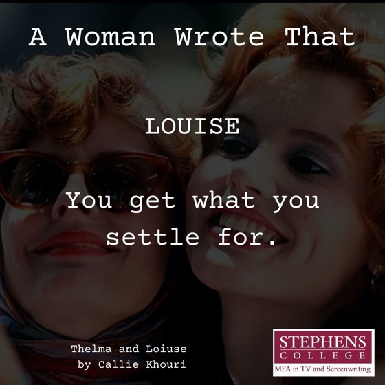 A Woman Wrote That - 4 in a series - Thelma and Louise by Callie Khouri (1991)