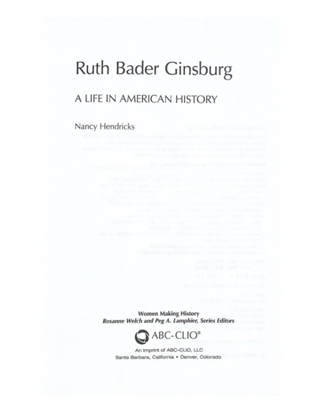 Our New Book: Women Making History: Ruth Bader Ginsburg by Nancy Hendriks - Part of new series from ABC-Clio Edited by Dr. Rosanne Welch and Dr. Peg Lamphier