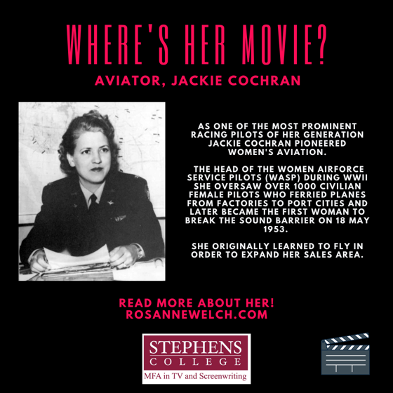 Where's Her Movie?  Aviator, Jackie Cochran