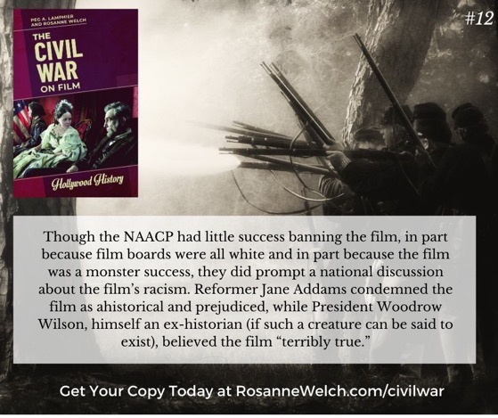 The Civil War On Film - 12  in a series - Reformer Jane Addams condemned the film as ahistorical and prejudiced...