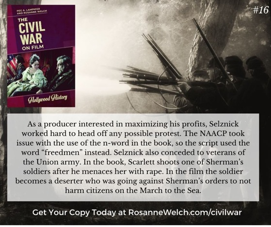 The Civil War On Film - 16 in a series - As a producer interested in maximizing his profits, Selznick worked hard to head off any possible protest.