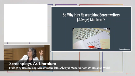 46 Screenplays As Literature from Why Researching Screenwriters Has Always Mattered [Video] (1 minute)