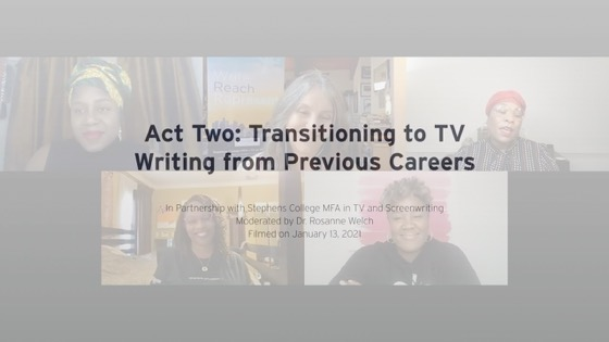 """Dr. Rosanne Welch Hosts """"Act Two: Transitioning to TV Writing from Previous Careers"""" for the WGA Foundation [Video]"""