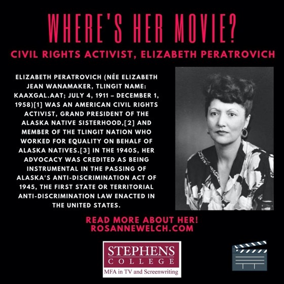 Where's Her Movie? Civil Rights Activist, Elizabeth Peratrovich - 5 in a series