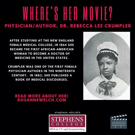 Where's Her Movie? Physician/author, Dr. Rebecca Lee Crumpler - 7 in a series