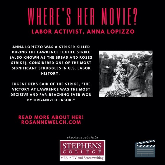 Where's Her Movie? Labor Activist, Anna LoPizzo - 8 in a series