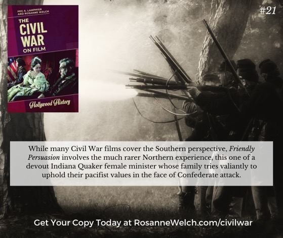 The Civil War On Film - 21 in a series - Friendly Persuasion involves the much rarer Northern experience