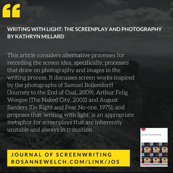 From The Journal Of Screenwriting V4 Issue 2: Writing With Light: The screenplay and photography by Kathryn Millard
