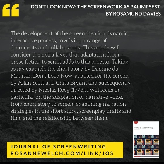From The Journal Of Screenwriting V4 Issue 2: The screenwork as palimpsest by Rosamund Davies