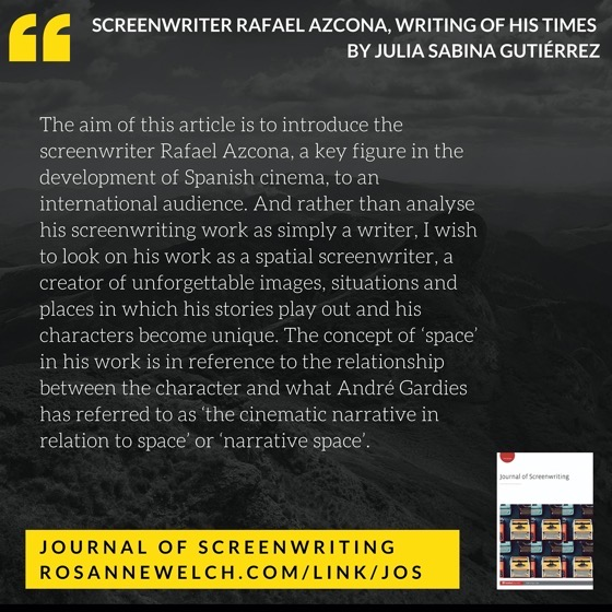 From The Journal Of Screenwriting V4 Issue 2: Screenwriter Rafael Azcona, writing of his times by Julia Sabina Gutiérrez