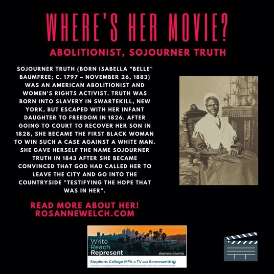 Where's Her Movie? Abolitionist, Sojourner Truth - 11 in a series