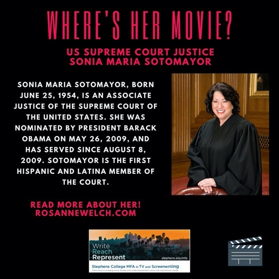 Where's Her Movie? US Supreme Court Justice, Sonia Maria Sotomayor – 14 in a series