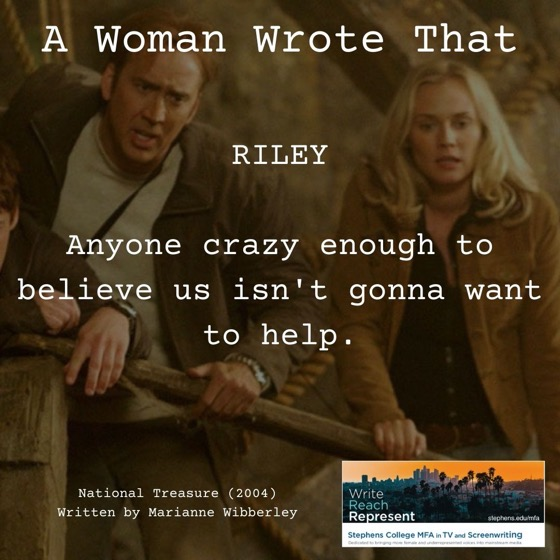 A Woman Wrote That – 24 in a series – National Treasure (2004), Writer, Marianne Wibberley