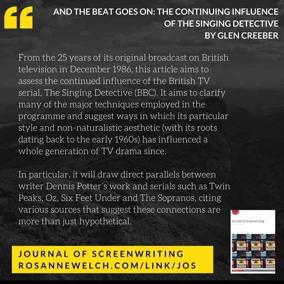 From The Journal Of Screenwriting V4 Issue 3: And the beat goes on: The continuing influence of The Singing Detective by Glen Creeber