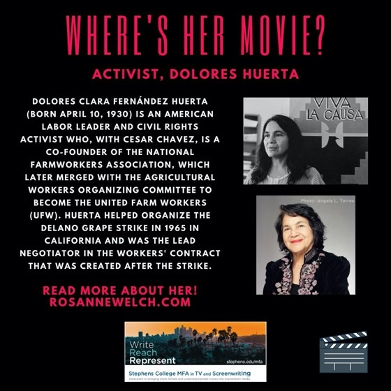 Where's Her Movie? Activist, Dolores Huerta  - 17 in a series