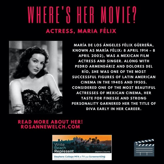 Where's Her Movie? Actress, Maria Félix  - 18 in a series