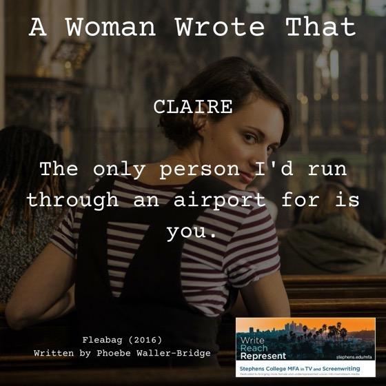 A Woman Wrote That - 26 in a series - Fleabag (2016), Writer, Phoebe Waller-Bridge