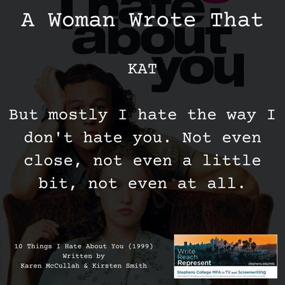 A Woman Wrote That - 27 in a series - 10 Things I Hate About You (1999) Written by Karen McCullah & Kirsten Smith